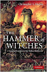 Christopher Mackay - The Hammer Of Witches A Complete Translation Of The Malleus Maleficarum