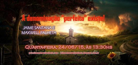 igreja perfeita - Priscila e Maxwell Palheta