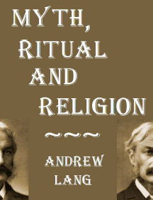 Cover of Andrew Lang's Book Myth Ritual And Religion