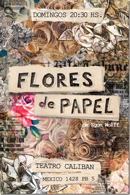 05 - 07 - 15 - Flores de Papel - Teatro Caliban