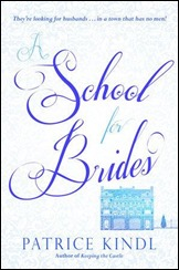 A School for Brides - Patrice Kindl