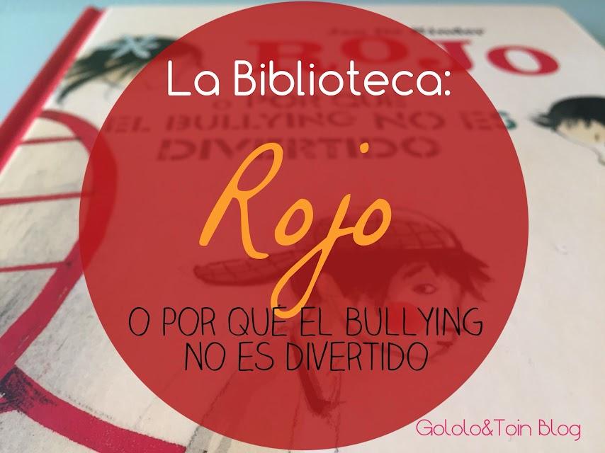 libros-literatura-infantil-tema-acoso-escolar-bullying-rojo