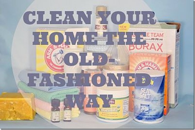 How To Clean Your Home The Old Fashioned Way