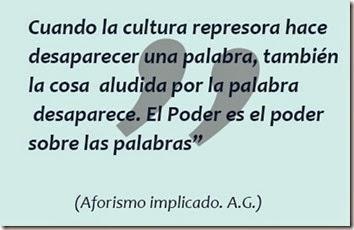 Cultura represora - poder - Aforismo Implicado AG