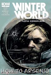 Actualización 23/07/2015: Winterworld Vol2, La Flota Congelada #2, traducido por Floyd Wayne y maquetado por Venganzaaa.