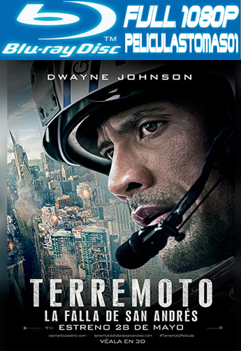 Terremoto: La Falla de San Andrés (2015) [BRRipFull 1080p/Dual Latino-ingles]