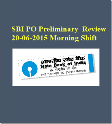 SBI PO Preliminary Exam Discussion 20-06-2015 Morning Shift