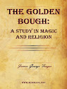The Golden Bough A Study Of Magic And Religion