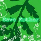 Post image for Save Mother Earth One Step at a Time