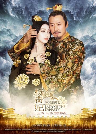 Dương Quý Phi: Người Phụ Nữ Của Vương Triều - Lady Of The Dynasty (2015)