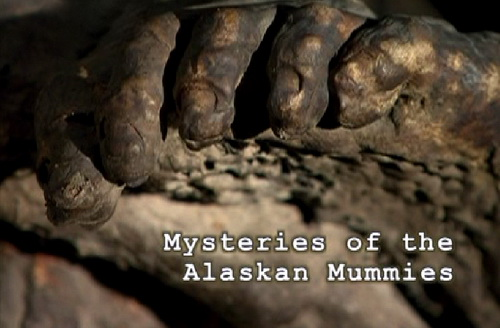 Tajemnice mumii z Alaski / Mystery of the Alaskan Mummies (2001) PL.TVRip.XviD / Lektor PL