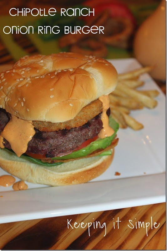 #ad Chipotle-ranch-Onion-Ring-Burger #SpringIntoFlavor