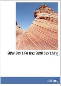 Cover of Hw Long's Book Sane Sex Life And Sane Sex Living
