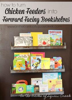 chicken feeders forward facing bookshelves