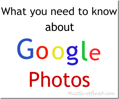 How to use Google Photo for Blogs @ Rustic-refined.com