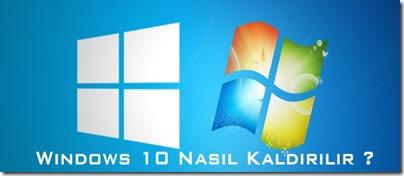 windows-10-nasıl-kaldırılır
