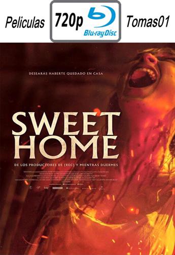 Sweet Home (2015) [BDRip m720p/Castellano]