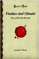 Cover of Joseph John William's Book VooDoos And Obeahs Phases of West India Witchcraft