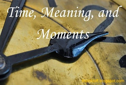 Time, Meaning, and Moments