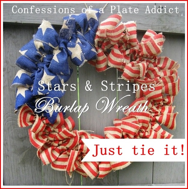 CONFESSIONS OF A PLATE ADDICT Easy Stars and Stripes Burlap Wreath...Just Tie It!4