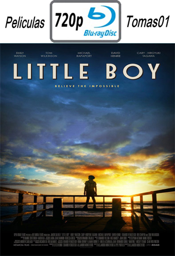 Little Boy (El Gran Pequeño) (2015) [BRRip 720p/Subtitulada]