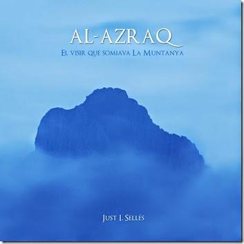 Al-Azraq. El visir que somiava La Muntanya (2)
