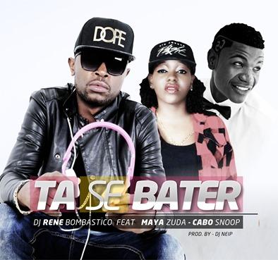 Dj René Bombástico - Tá se Bater feat. Maya Zuda & Cabo Snoop (Afro 2k15) so 9dades