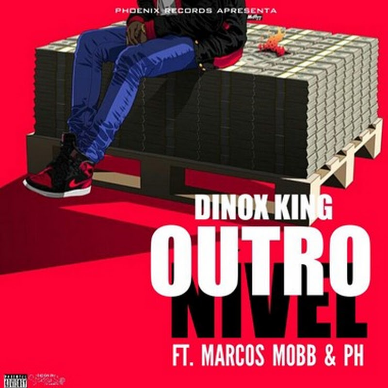 Dinox King–Outro Nível Feat. Marcos Mobb & PH (Prod: RapShine) [Download]