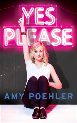 Yes-Please, amy poehler