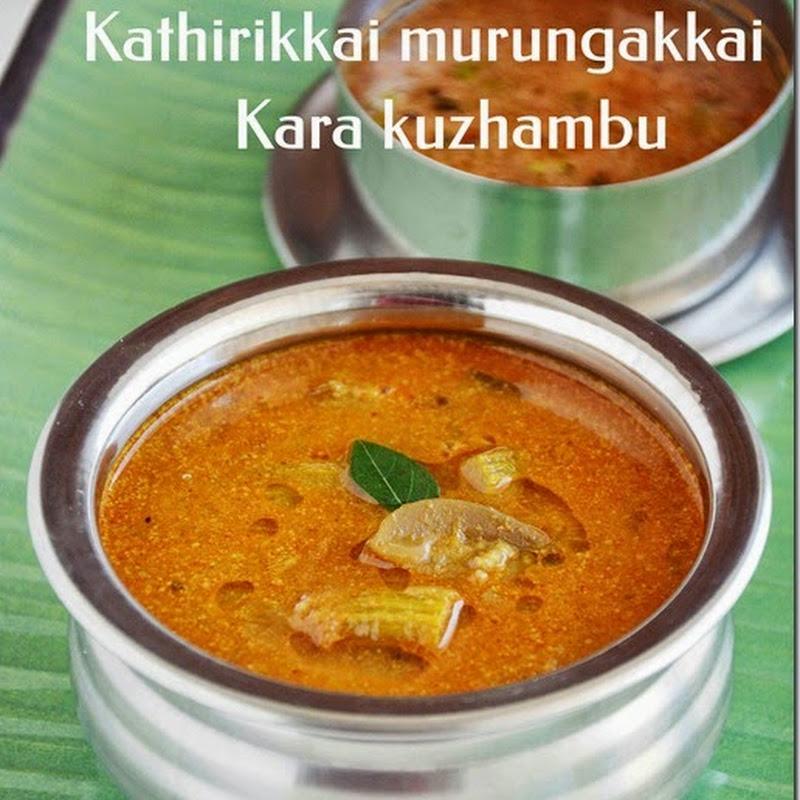 Kathirikkai murungakkai kara kuzhambu / Brinjal drumstick kara kuzhambu