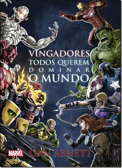 Vingadores_Todos querem dominar o mundo