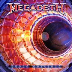 2013 - Super Collider - Megadeth
