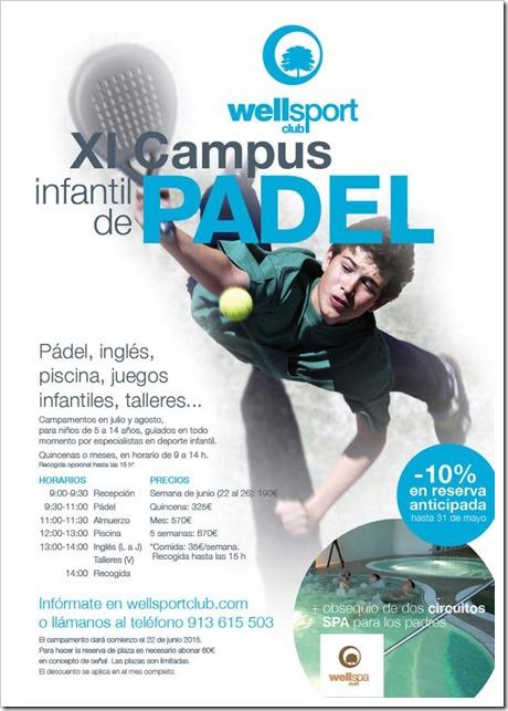 XI Campus Infantil de Pádel en el Club Wellsport de Madrid durante todo el verano 2015.