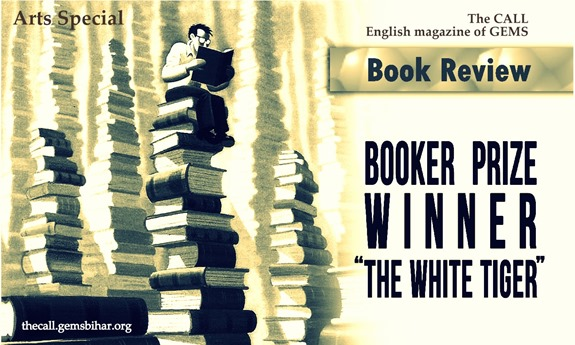 The White Tiger Book Review_The CALL