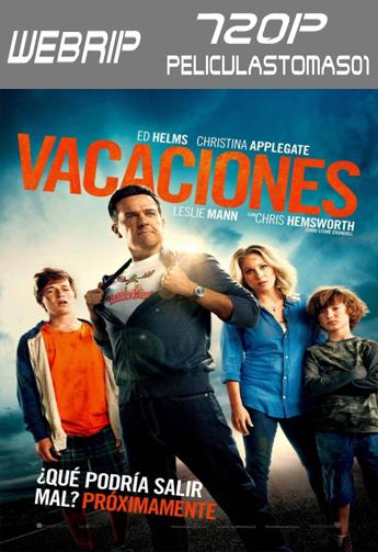 Vacaciones (Vacation) (2015) [WEBRip 720p/Dual Latino-ingles]