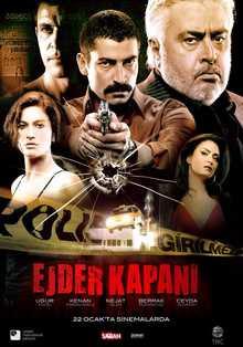 """مشاهدة فيلم الاكشن التركي الرائع """" لهيب الثأر """" Ejder Kapani 2010 مدبلج عربي اون لاين بجودة HDTV"""