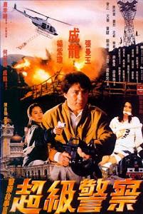 Câu Chuyện Cảnh Sát 3 - Police Story 3 poster