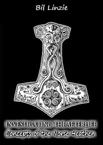 Cover of Bil Linzie's Book Investigating the Afterlife Concepts of the Norse Heathen