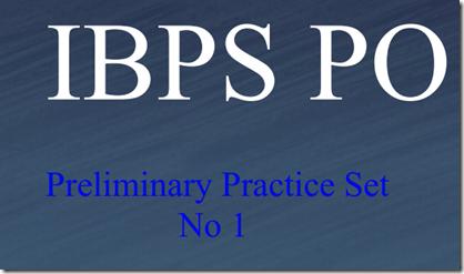 IBPS PO Preliminary practice Set 1