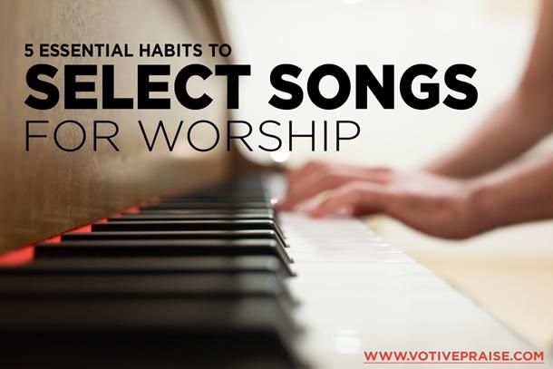 SONG-SELECTION-WORSHIP