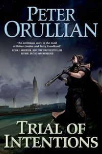 trial-of-intentions-by-peter-orullian-497x750