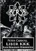 Peter Carroll - Liber KKK Or Kaos Keraunos Kybernetos