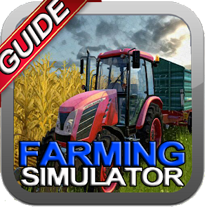 New Guide Farming Simulator for PC-Windows 7,8,10 and Mac
