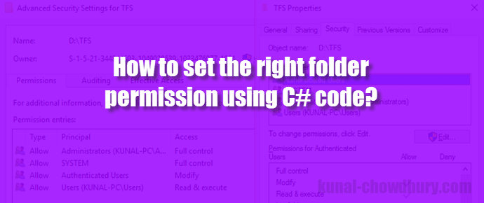 How to set folder permission using C# code? (www.kunal-chowdhury.com)