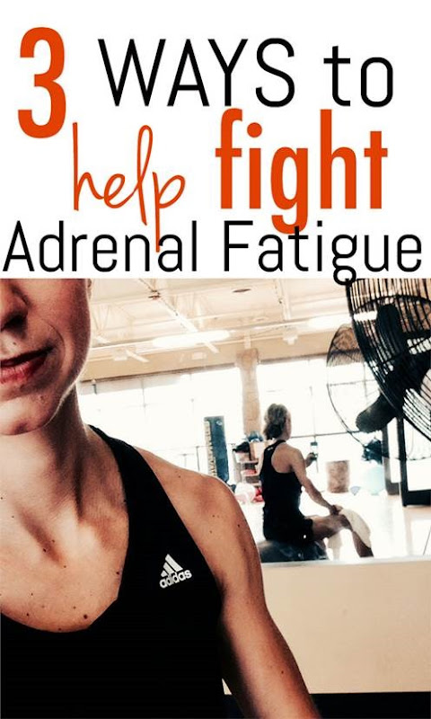 3 Ways to Overcome Symptoms of Adrenal Fatigue - It could be what is hindering your fitness progress