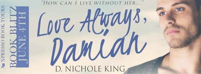 Book Blitz: Love Always, Damian by D. Nichole King