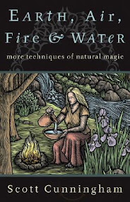 Cover of Scott Cunningham's Book Earth Air Fire And Water More Techniques Of Natural Magic