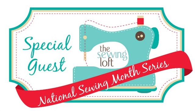 National Sewing Month Special Guest
