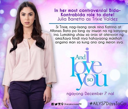 And I Love You So - Julia Barretto as Trixie Valdez