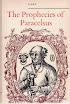 Paracelsus - The Prophecies of Paracelsus